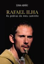 Livro - Rafael Ilha: As pedras do meu caminho -