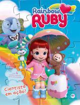 Livro - Rainbow Ruby - Cientista em ação -