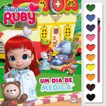 Livro - Rainbow Ruby - Um dia de médica -
