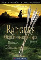 Livro - Rangers Ordem Dos Arqueiros 01 - Ruínas De Gorlan -