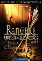 Livro - Rangers Ordem Dos Arqueiros 04 - Folha De Carvalho -
