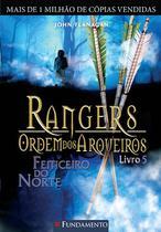 Livro - Rangers Ordem Dos Arqueiros 05 - Feiticeiro Do Norte -