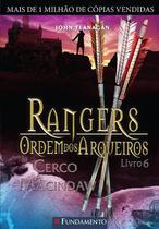 Livro - Rangers Ordem Dos Arqueiros 06 - Cerco A Macindaw -