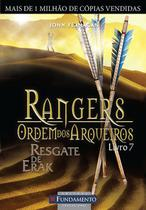 Livro - Rangers Ordem Dos Arqueiros 07 - Resgate De Erak -