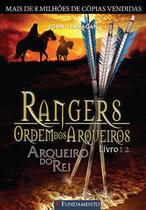 Livro - Rangers Ordem Dos Arqueiros 12 - Arqueiro Do Rei -