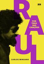 Livro - Raul Seixas: Por trás das canções -