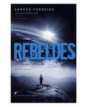 Livro - Rebeldes - Trilogia Da Luz Vol.01 - Vivaluz -