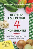 Livro - Receitas fáceis com 4 ingredientes (Vol. 2) -