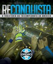 Livro - Reconquista: a trajetória do tricampeonato da américa -