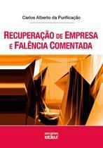 Livro - Recuperação De Empresa E Falência Comentada -