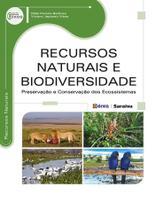 Livro - Recursos naturais e biodiversidade - Preservação e conservação dos ecossistemas