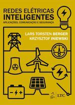 Livro - Redes elétricas inteligentes - aplicações, comunicação e segurança -