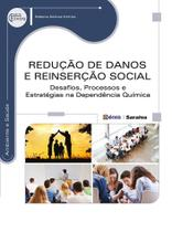 Livro - Redução de danos e reinserção social - Desafios, processos e estratégias na dependência química