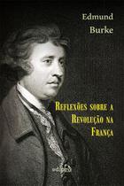 Livro - Reflexões sobre a revolução na França -
