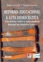 Livro - Reforma educacional e luta democrática -