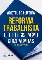 Livro - Reforma Trabalhista - Clt e Legislação Comparadas -