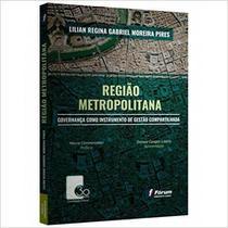 Livro - Região metropolitana - governança como instrumento de gestão compartilhada -
