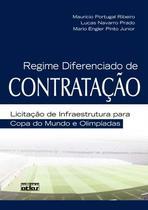 Livro - Regime Diferenciado De Contratação: Licitação De Infraestrutura Para Copa Do Mundo E Olimpíadas -