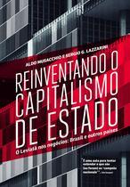 Livro - Reinventando o capitalismo de estado -