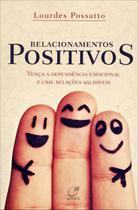 Livro - Relacionamentos positivos -