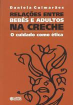 Livro - Relações entre bebês e adultos na creche -