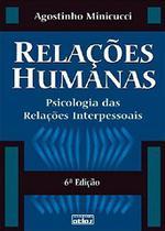 Livro - Relações Humanas: Psicologia Das Relações Interpessoais -