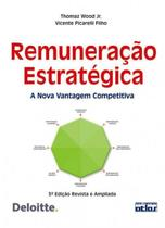 Livro - Remuneração Estrategica: A Nova Vantagem Competitiva -