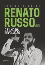 Livro - Renato Russo - O filho da revolução - Edição revista e ampliada