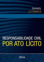 Livro - Responsabilidade Civil Por Ato Lícito -