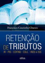 Livro - Retenção De Tributos: Ir • Pis • Cofins • Csll • Inss E Iss -