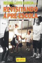 Livro - Revisitando a pré-escola -
