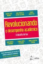 Livro - Revolucionando o Desempenho Acadêmico - O desafio de Isa -