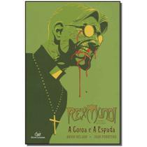 Livro - Rex Mundi L 4 - A Coroa E A Espada - Devir
