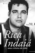 Livro - Rica Indaiá: uma crônica da vida - Viseu -
