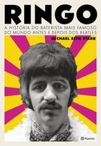 Livro - Ringo - A história do baterista mais famoso do mundo antes e depois dos Beatles
