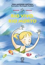 Livro - Rio vivo, rio morto -