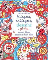 Livro - Risque, rabisque, desenhe e pinte flores -