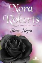 Livro - Rosa Negra (Vol. 2 Trilogia das flores) -