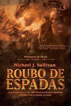 Livro - Roubo de espadas (Vol. 1 - Revelações de Riyria) -