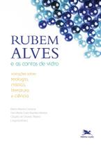 Livro - Rubem Alves e as contas de vidro -
