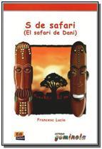 Livro - S de safari - El safari de Dani -