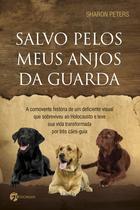 Livro - Salvo Pelos Meus Anjos da Guarda -