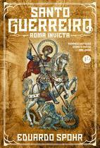 Livro - Santo guerreiro: Roma invicta (Vol. 1) -