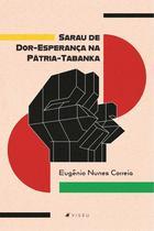 Livro - Sarau de Dor-Esperança na Pátria-Tabanka - Viseu