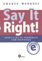 Livro - Say it right! Exercícios de pronuncia com respostas -