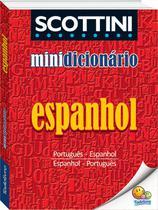 Livro - Scottini - Minidicionário: Espanhol -