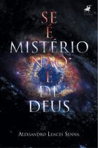 Livro - Se é mistério não é de Deus - Viseu -