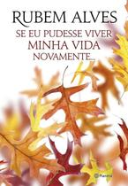 Livro - Se Eu Pudesse Viver Minha Vida Novamente -