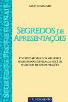 Livro - Segredos Profissionais - Segredos De Apresentações -