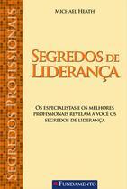 Livro - Segredos Profissionais - Segredos De Liderança -